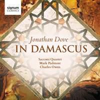 Jonathan Dove: In Damascus