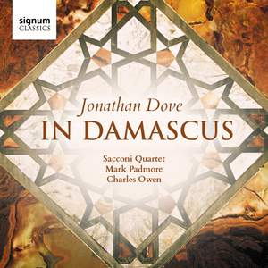 Jonathan Dove: In Damascus Product Image