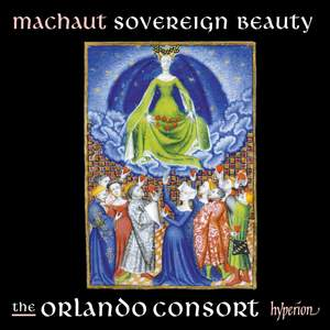 Machaut: Sovereign Beauty