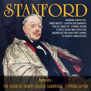 Charles Villiers Stanford: Choral Music
