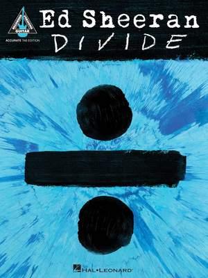 Ed Sheeran: DIVIDE (TAB)