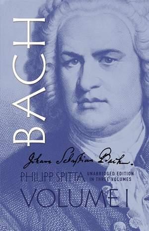 Johann Sebastian Bach, Volume I