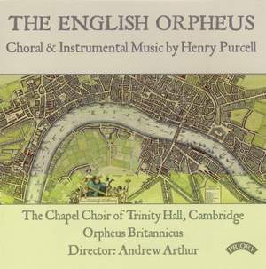 The English Orpheus - Choral & Instrumental Music by Henry Purcell