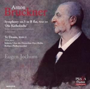 Bruckner: Symphony No. 5 & Te Deum in C major (Allegro)