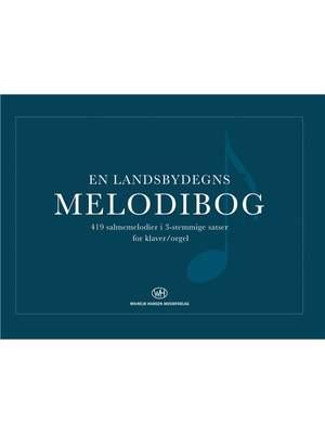 En Landsbydegns Melodibog