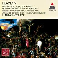Haydn: The Seven Last Words of Our Saviour on the Cross, Hob XX/2 (Choral version)