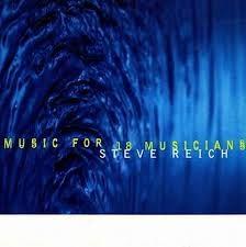 Reich: Music for 18 Musicians - Vinyl Edition