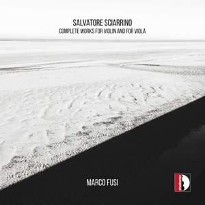 Sciarrino: Complete Works for Violin & Viola