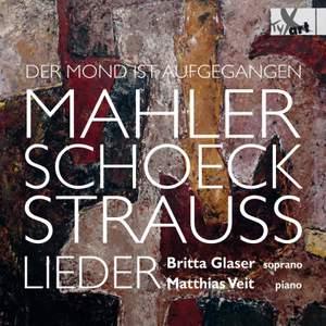 Mahler, Schoeck, Strauss: Lieder