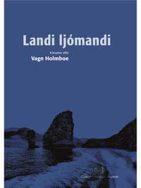 Vagn Holmboe: Landi Ljómandi