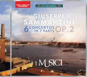 Sammartini, G: Six Concertos In 7 Parts, Op. 2