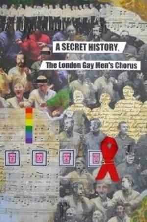 The Secret History: The London Gay Men's Chorus