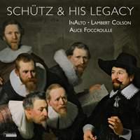Schütz & His Legacy