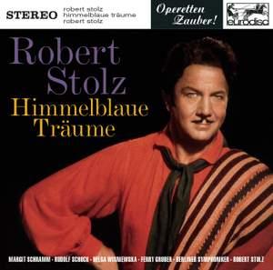 Stolz: Himmelblaue Träume (Highlights)