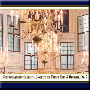 Mozart: Horn Concerto No. 2 in E-Flat Major, K. 417