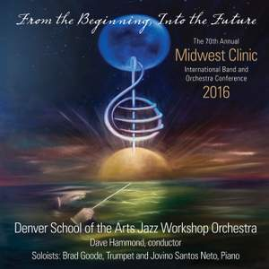 2016 Midwest Clinic: Denver School of the Arts Jazz Workshop Orchestra (Live)