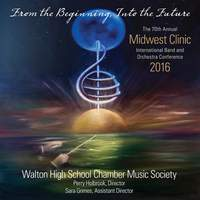 2016 Midwest Clinic: Walton High School Chamber Music Society (Live)