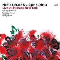 Richie Beirach & Gregor Huebner: Live at Birdland New York