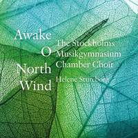 Awake, O North Wind