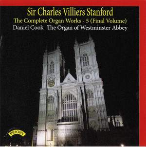 The Complete Organ Works of Charles Villiers Stanford Vol. 5