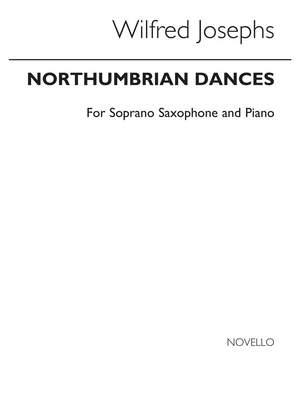 Wilfred Josephs: Northumbrian Dances Op.139