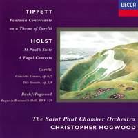 Holst, Tippett & Corelli: Orchestral Works