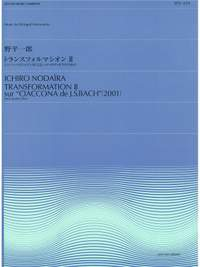 "Nodaïra, I: Transformation II sur ""Ciaconna de J.S. Bach"""