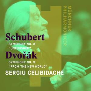 Schubert: Symphony No. 8 in B Minor, Dvorak: Symphony No. 9