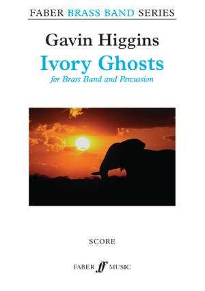 Higgins, Gavin: Ivory Ghosts (brass band score)