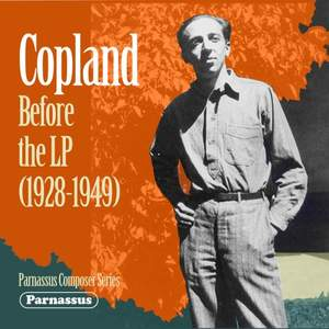 Copland before the LP (1928-49)