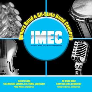 2017 Illinois Music Educators Association (IMEC): Honors Band & All-State Band [Live]