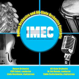 2017 Illinois Music Educators Association (IMEC): Honors Orchestra & All-State Orchestra [Live]