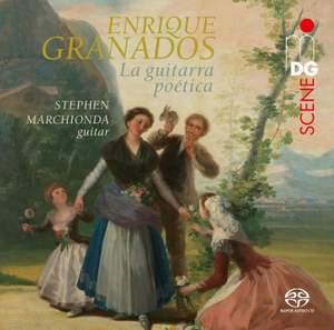 Enrique Granados: La Guitarra Poetica