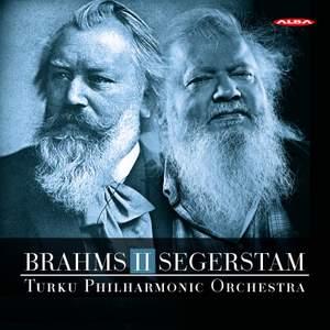Brahms: Symphony No. 2 & Segerstam: Symphony No. 289