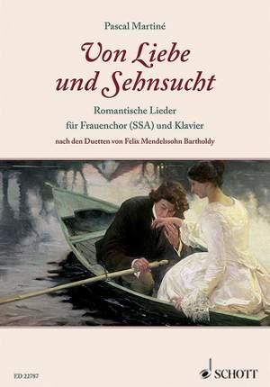 Mendelssohn Bartholdy, F: Von Liebe und Sehnsucht