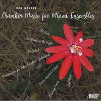 Walker: Chamber Music for Mixed Ensembles