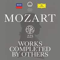 Mozart 225: Works Completed by Others