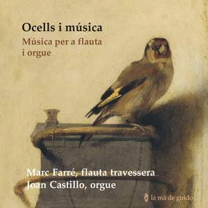 Ocells I Música: Music For Flute And Organ