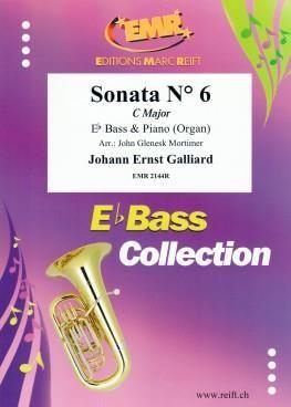 Johann Ernst Galliard: Sonata No. 6 In C Major