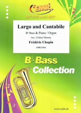 Frédéric Chopin: Largo and Cantabile