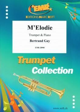 Bertrand Gay: M'elodie