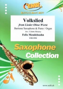Felix Mendelssohn Bartholdy: Volkslied