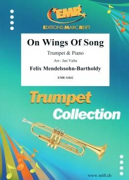Felix Mendelssohn Bartholdy: On Wings Of Song