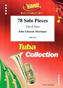 John Glenesk Mortimer: 78 Solo Pieces