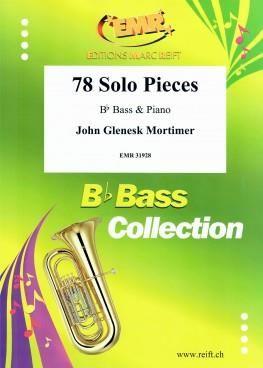 John Glenesk Mortimer: 78 Solo Pieces