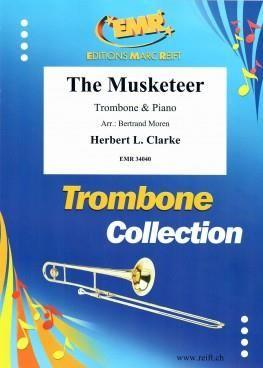 Herbert L. Clarke: The Musketeer
