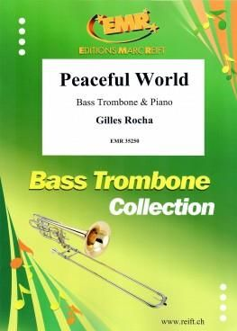 Gilles Rocha: Peaceful World