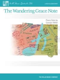 Carolyn Miller: The Wandering Grace Note