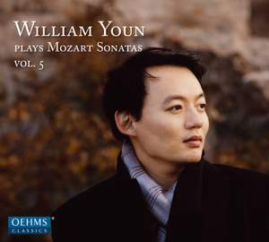 William Youn Plays Mozart Sonatas, Vol. 5