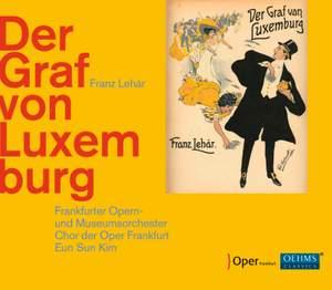 Lehar: Der Graf von Luxemburg (Live)